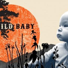 Wild Baby – a new film!